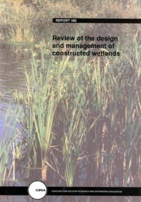 Review of the Design and Management of Constructed Wetlands