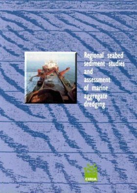 Regional Seabed Sediment Studies and Assessment of Marine Aggregate Dredging
