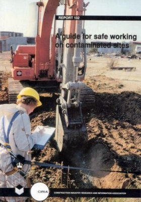 A Guide to Safe Working on Contaminated Sites