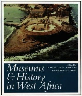 Museums and History in West Africa