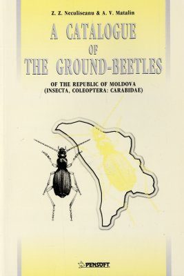 A Catalogue of the Ground Beetles of the Republic of Moldova