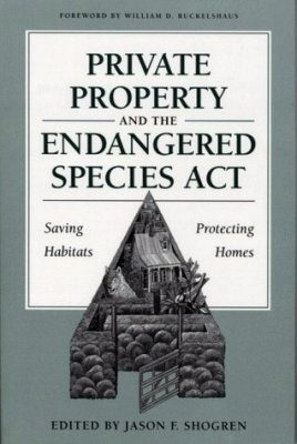 Private Property and the Endangered Species Act