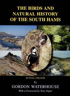 The Birds and Natural History of the South Hams