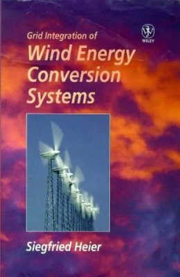 Grid Integration of Wind Energy Conversion Systems