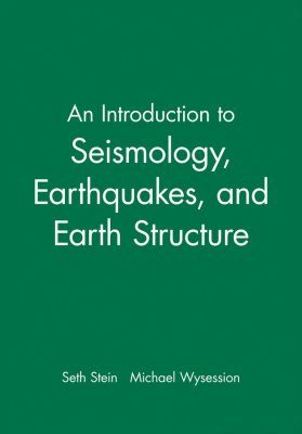 An Introduction to Seismology, Earthquakes, and Earth Structure