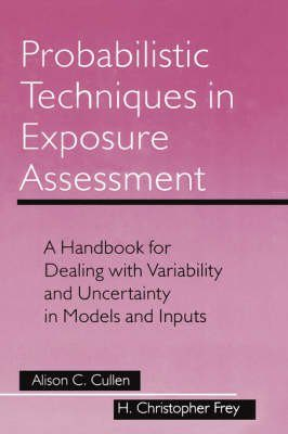 Probabilistic Techniques in Exposure Assessment