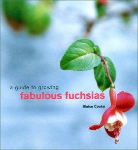 A Guide to Growing Fabulous Fuchsias