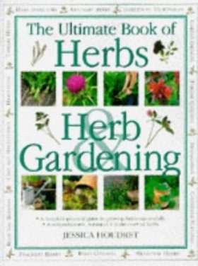 The Ultimate Book of Herbs & Herb Gardening