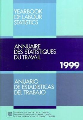 Yearbook of Labour Statistics 1999 58th Issue