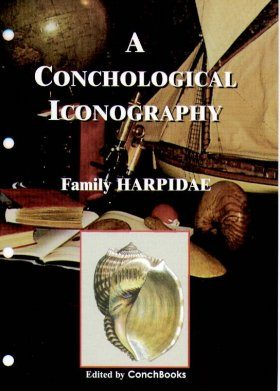 A Conchological Iconography: The Family Harpidae