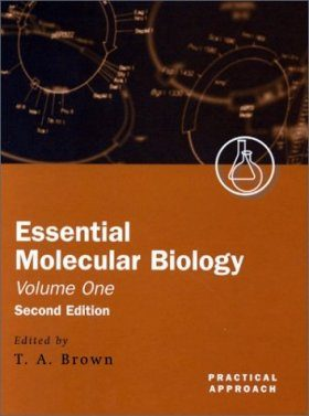 Essential Molecular Biology, Volume 1