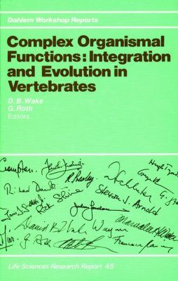 Complex Organismal Functions: Integration and Evolution in Vertebrates