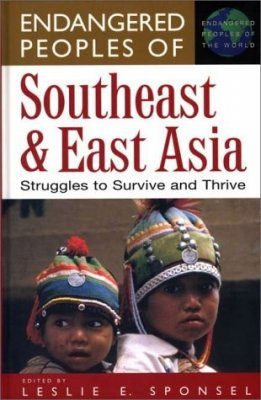 Endangered Peoples of Southeast and East Asia