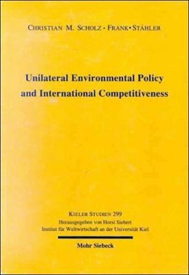 Unilateral Environmental Policy and International Competitiveness