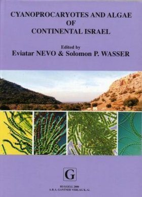 Cyanoprocaryotes and Algae of Continental Israel