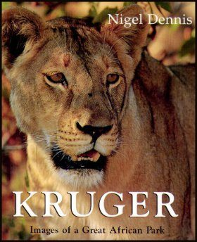 Kruger: Images of a Great African Park