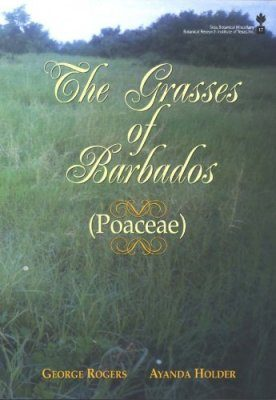 The Grasses of Barbados (Poaceae)