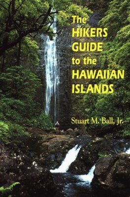 Hikers Guide to the Hawaiian Islands