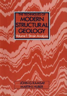 Techniques of Modern Structural Geology, Volume 1