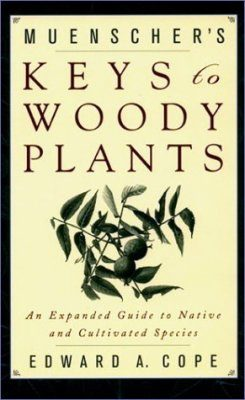 Muensher's Keys to Woody Plants
