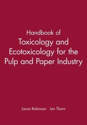 Handbook of Toxicology and Ecotoxicology for the Paper Industry