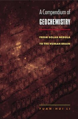 A Compendium of Geochemistry
