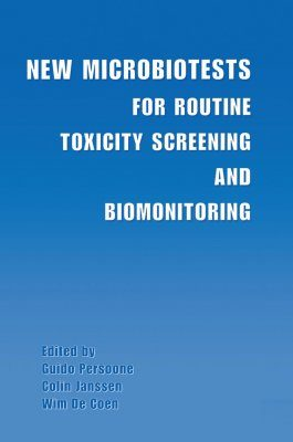 New Microbiotests for Routine Toxicity Screeening and Biomonitoring
