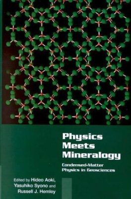 Physics Meets Mineralogy