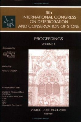 Proceedings of the 9th International Congress on Deterioration and Conservation of Stone