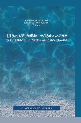 Experimental Acoustic Inversion of the Shallow Water Environment