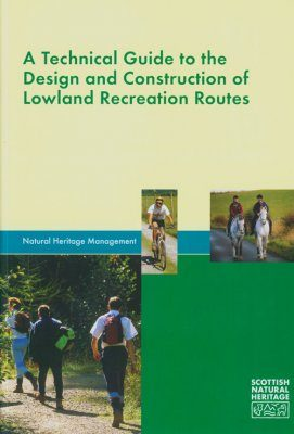Technical Guide to the Design and Construction of Lowland Recreation Routes