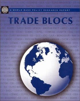 Trade Blocs and Beyond: Political Dreams and Practical Decisions