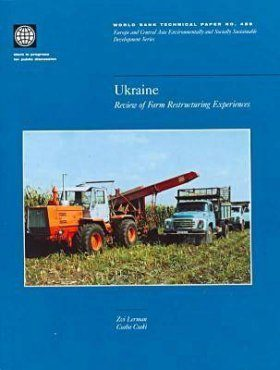 Ukraine: Review of Farm Restructuring Experiences