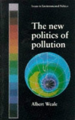 The New Politics of Pollution