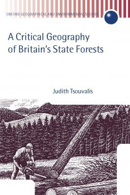 A Critical Geography of Britain's State Forests