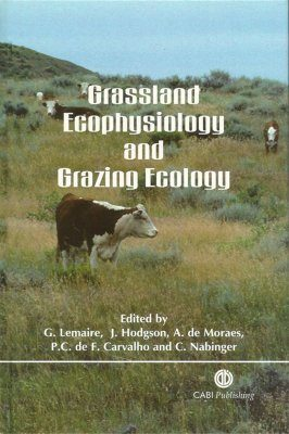 Grassland Ecophysiology and Grazing Ecology