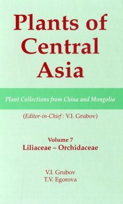 Plants of Central Asia, Volume 7 : Liliaceae - Orchidaceae