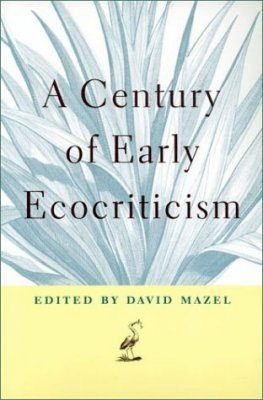 A Century of Early Ecocriticism