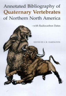 Annotated Bibliography of Quaternary Vertebrates of Northern North America