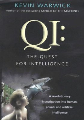 QI: Why We Need to Change the Way We Think About Intelligence