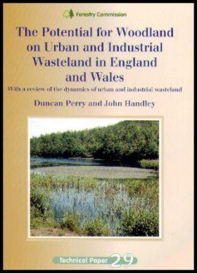 The Potential for Woodland on Urban and Industrial Wasteland in England and Wales
