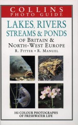 Collins Photo Guide to Lakes, Rivers, Streams and Ponds of Britain and North-West Europe
