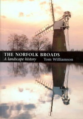 The Norfolk Broads: A Landscape History
