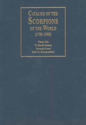 Catalogue of Scorpions of the World (1758-1998)