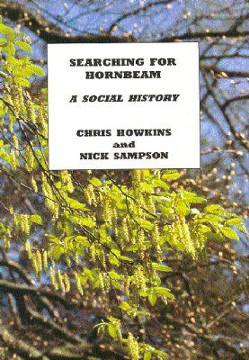 Searching for Hornbeam: A Social History