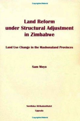 Land Reform Under Structural Adjustment in Zimbabwe