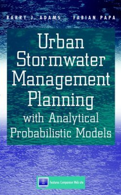 Urban Stormwater Management Planning with Analytical Probabilistic