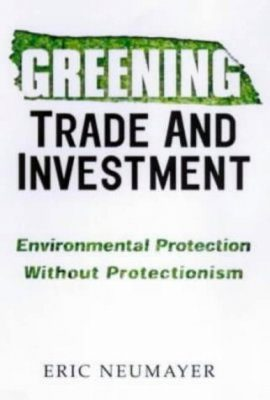 Greening Trade and Investment