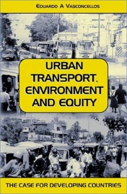 Urban Transport, Environment and Equity