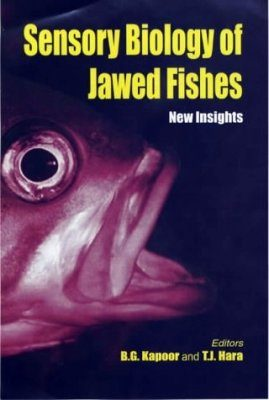 Sensory Biology of Jawed Fishes